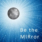 Be-the-MIRror